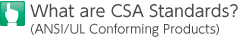 What are CSA Standards?