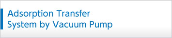Adsorption Transfer System for Vacuum Pump