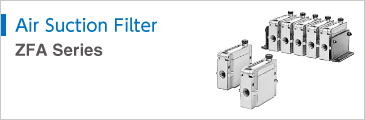 Air Suction Filter Series ZFA