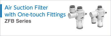Air Suction Filter with One-touch Fittings Series ZFB