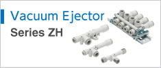 Vacuum Ejector Series ZH
