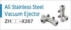 All Stainless Steel Vacuum Ejector Series ZH-X267