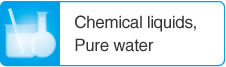 Chemical liquids,Pure water