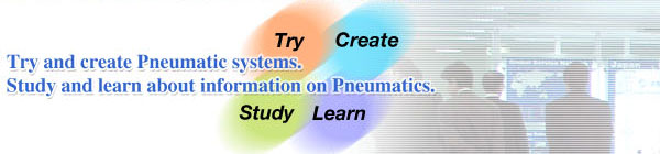 try and create Pneumatic systems. Study and learn about information on Pneumatics.