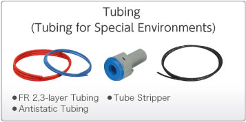 Tubing(Tubing for Special Environments)
