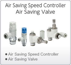 Air Saving Speed Controllers Air Saving Valves