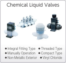 Chemical Liquid Valves
