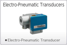 Electro-Pneumatic Transducers