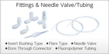 Fittings & Needle Valve/Tubing