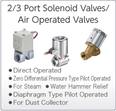 2/3 Port Solenoid Valves/Air Operated Valves