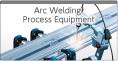 Arc Welding Process Equipment